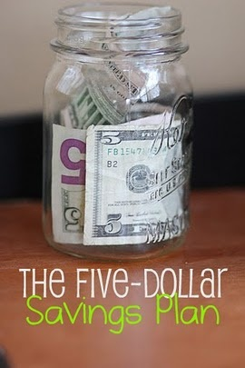 Every time you get a $5 bill, you put it away in the jar. Once you have $50 or $100, you take it to the bank and put it in your savings account.